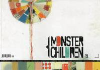 MONSTER CHILDREN ISSUE 21 (COVER 2)