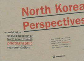 <B>North Korean Perspectives</B><br>Marc Prust Ed.