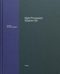 <B>Night Procession (signed) </B><BR>Stephen Gill