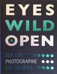 <B>Eyes Wild Open</B>