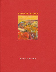 <B>Painted Nudes</B> <BR>Saul Leiter