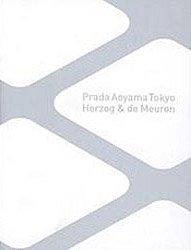 <B>Herzog & De Meuron <br>Prada Aoyama Tokyo</B>