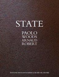 <B>State</B> <BR>Paolo Woods / Arnaud Robert