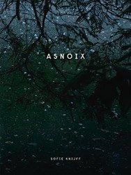 <B>Asnoix</B> <BR>Sofie Knijff