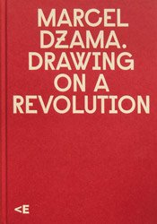 <B>Drawing on a Revolution</B> <BR>Marcel Dzama