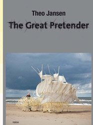 <B>The Great Pretender</B> <BR>Theo Jansen