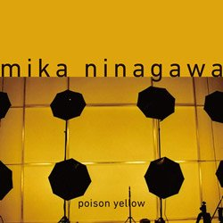 <B>Poison Yellow</B> <BR>蜷川実花 | Mika Ninagawa