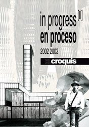 <B>El Croquis</B> <BR>In Progress Ii (2002-2003)