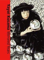 <B>Mirrored Years</B> <BR>Yayoi Kusama | 草間彌生