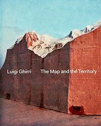 <B>The Map and The Territory</B> <BR>Luigi Ghirri