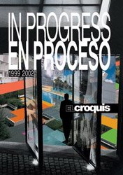 El Croquis: In Progress I (1999-2002) 96/97+106/107