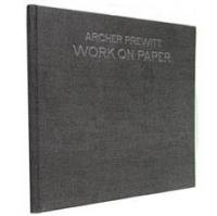 Archer Prewitt (アーチャー・プルウィット): WORK ON PAPER