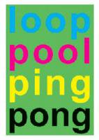 V.A.: Loop Pool Ping Pong