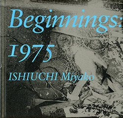 <B>Beginnings:1975 (signed)</B> <BR>石内都 I Miyako Ishiuchi