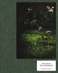 <B>Des Oiseaux</B> <BR>Terri Weifenbach