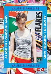 <B>Alice in Londonland</B> <BR>Valerie Phillips