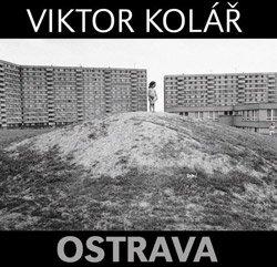 <B>Ostrava</B> <BR>Viktor Kolar