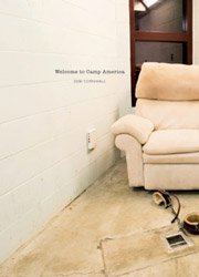 <B>Welcome to Camp America: Inside Guantánamo Bay</B> <BR>Debi Cornwall