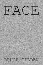 <B>Face</B> <BR>Bruce Gilden