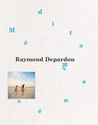 <B>Mediterranee</B> <BR>Raymond Depardon