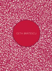 <B>Geta Bratescu</B>