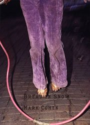 <B>Bread in Snow (Cover A)</B><BR>Mark Cohen