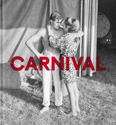 <B>Carnival</B> <BR>Mark Steinmetz