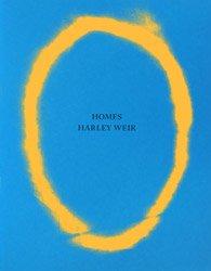 <B>Homes</B> <BR>Harley Weir