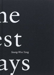 <B>青春吉日(新装版) | The Best Days (New Edition)</B> <BR>梁丞佑 | Yang Seung-Woo