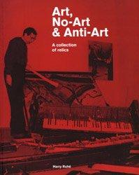 <B>Art, No-Art & Anti-Art</B>