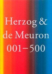 <B>Herzog & de Meuron 001 – 500 <BR>Paperback Edition</B>