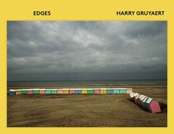 <B>Edges</B> <BR>Harry Gruyaert