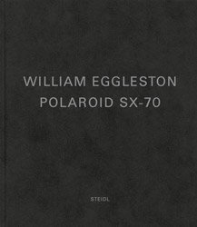 <B>Polaroid SX-70</B> <BR>William Eggleston