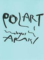 Nobuyoshi Araki: POLART (荒木経惟: ポラート)