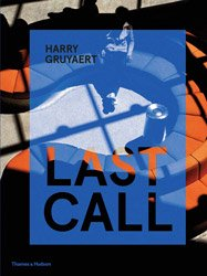 <B>Last Call</B> <BR>Harry Gruyaert