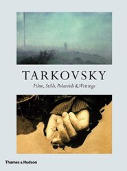 <B>Films, Stills, Polaroids & Writings</B> <BR>Andrey Tarkovsky