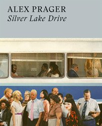 <B>Silver Lake Drive</B> <br>Alex Prager