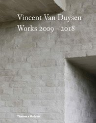 <B>Vincent Van Duysen Works 2009–2018</B>
