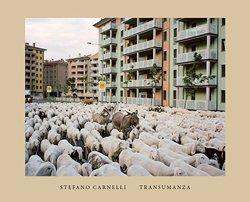 <B>Transumanza</B> <BR>Stefano Carnelli
