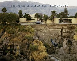 <B>American Prospects - Revised Edition</B> <BR>Joel Sternfeld