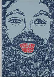 <B>Feel the Music<BR>The Psychedelic Worlds of Paul Major</B>