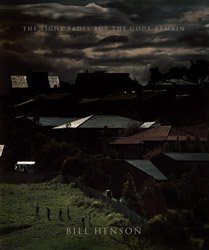 <B>The Light Fades but the Gods Remain</B> <BR>Bill Henson