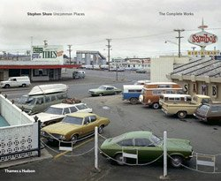 <B>Uncommon Places: The Complete Works</B> <BR>Stephen Shore