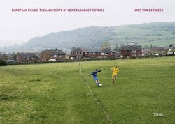 <B>European Fields: The Landscape of Lower League Football</B> <BR>Hans Van Der Meer
