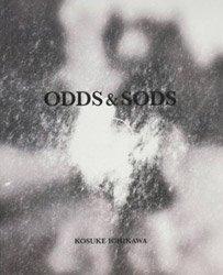 <B>ODDS&SODS</B> <BR>市川孝典 | Kosuke Ichikawa
