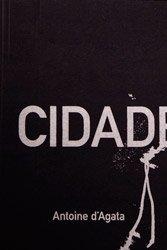 <B>Cidade De Pedra</B> <BR>Antoine D'agata