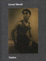 <B>Ceylon</B> <BR>Lionel Wendt