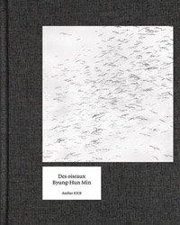 <B>Des Oiseaux</B> <BR>Byung-hun Min