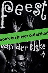 <B>Feest</B> <BR>Ed van der Elsken