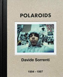 <B>Polaroids</B> <BR>Davide Sorrenti